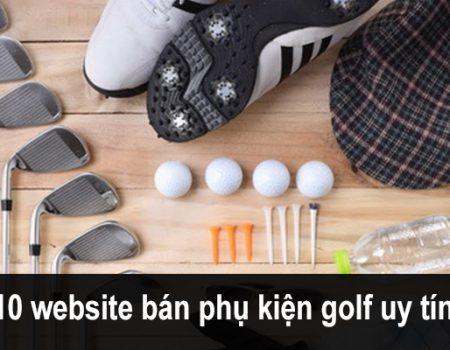 Top 10 website bán phụ kiện golf online uy tín nhất